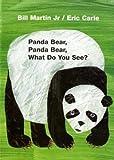 Panda Bear, Panda Bear, What Do You See? Board Book (0805080783) by Martin, Bill