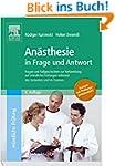 Anästhesie in Frage und Antwort, 6. A...