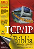 img - for TCP/IP. A B blia (Em Portuguese do Brasil) book / textbook / text book