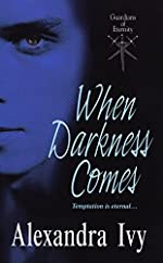 When Darkness Comes (Guardians of Eternity Book 1)