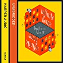 Infinite Home Audiobook by Kathleen Alcott Narrated by Laurence Bouvard