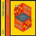 Infinite Home   Kathleen Alcott