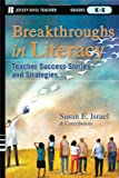 img - for Breakthroughs in Literacy: Teacher Success Stories and Strategies, Grades K-8 book / textbook / text book