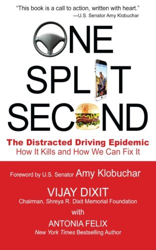One Split Second: The Distracted Driving Epidemic - How It Kills and How We Can Fix It