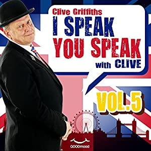 I speak you speak with Clive Vol. 5 | [Clive Griffiths]