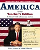 America (the Book) - Teachers Edition - A Citizens Guide To Democracy Inaction