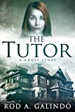 img - for The Tutor: A Ghost Story book / textbook / text book