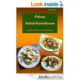 Petras Salat-Variationen (Petras Kochb�cher 3) (German Edition)