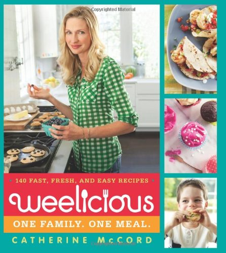 Weelicious: 140 Fast, Fresh, And Easy Recipes front-74387