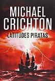 Latitudes piratas (EXITOS, Band 1001)
