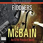 Fiddlers (       UNABRIDGED) by Ed McBain Narrated by Charles Stransky