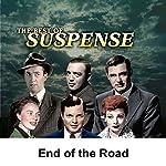 Suspense: End of the Road | Joseph Kearns