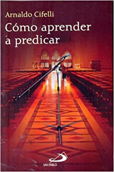 Como Aprender a Predicar: Arnaldo Cifelli, Martin Zavala