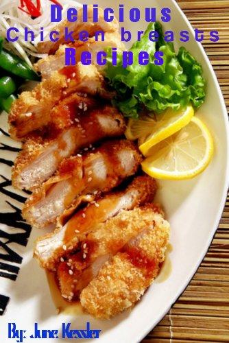 Chicken Breast Recipes by June Kessler ebook deal