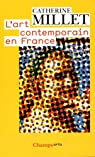 L'Art contemporain en France par Millet