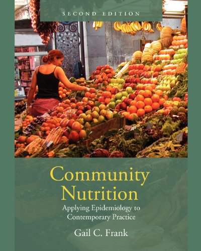 Community Nutrition: Applying Epidemiology To...