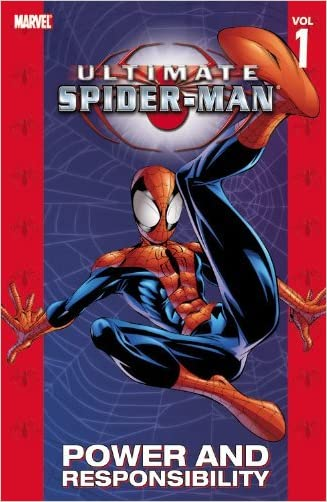 Ultimate Spider-Man Vol.1: Power and Responsibility written by Brian Michael Bendis