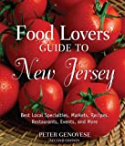 Food Lovers Guide to New Jersey, Second Ed.