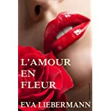 L&#39;amour en fleurpar Eva Liebermann