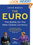 The Euro: The Battle for the New Glob...