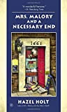 Mrs. Malory and a Necessary End (Mrs. Malory Mystery)