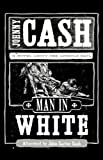 Man in White (159554836X) by Johnny Cash