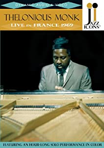 Jazz Icons - Thelonious Monk: Live in France 1969