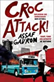 Assaf Gavron CrocAttack!