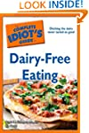 The Complete Idiot's Guide to Dairy-F...