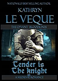 (FREE on 2/27) Tender Is The Knight by Kathryn Le Veque - http://eBooksHabit.com
