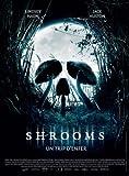 Shrooms-Movie-Poster-11-x-17-Inches---28cm-x-44cm-2008-French-Style-A--Lindsey-HaunJack-HustonMax-KaschMaya-Hazen