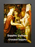 img - for Sapphic Liaisons (Lesbian Seduction & Surrender) book / textbook / text book