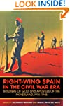 Right-wing Spain in the Civil War Era...