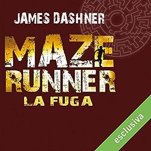 La fuga (Maze Runner 2) Audiobook