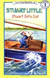 Stuart Sets Sail (I Can Read Book 1) (0064443027) by Hill, Susan