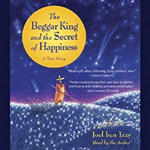 The Beggar King and the Secret of Happiness Audiobook