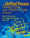 The Unified Process Transition and Production Phases: Best Practices in Implementing the UP (157820092X) by W. Ambler, Scott