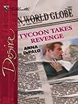 Tycoon Takes Revenge (Silhouette Desire)