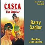 Casca the Warrior: Casca Series #17 | Barry Sadler