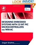 Designing Embedded Systems with 32-Bi...