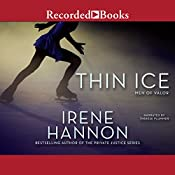 Thin Ice: Men of Valor, Book 2 | Irene Hannon