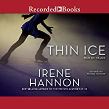Thin Ice: Men of Valor, Book 2 Audiobook by Irene Hannon Narrated by Therese Plummer