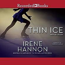 Thin Ice: Men of Valor, Book 2 | Livre audio Auteur(s) : Irene Hannon Narrateur(s) : Therese Plummer