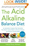 The Acid Alkaline Balance Diet, Secon...