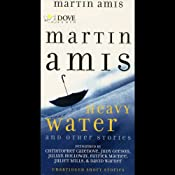 Heavy Water and Other Stories | [Martin Amis]