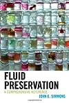 Fluid Preservation: A Comprehensive R...