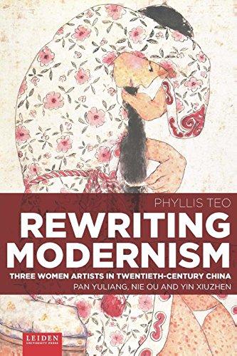 Rewriting Modernism: Three Women Artists in Twentieth-Century China (Pan Yuliang, Nie Ou and Yin Xiuzhen) (Pan Yuliang compare prices)