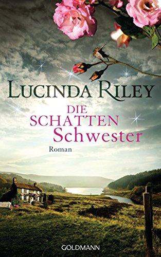Die Schattenschwester: Roman - Die sieben Schwestern Band 3 das Buch von Lucinda Riley - Preis vergleichen und online kaufen