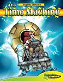 Time Machine (Graphic Classics) (Graphic Planet)