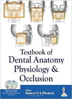 Textbook of Dental Anatomy, Physiology and Occlusion PDF